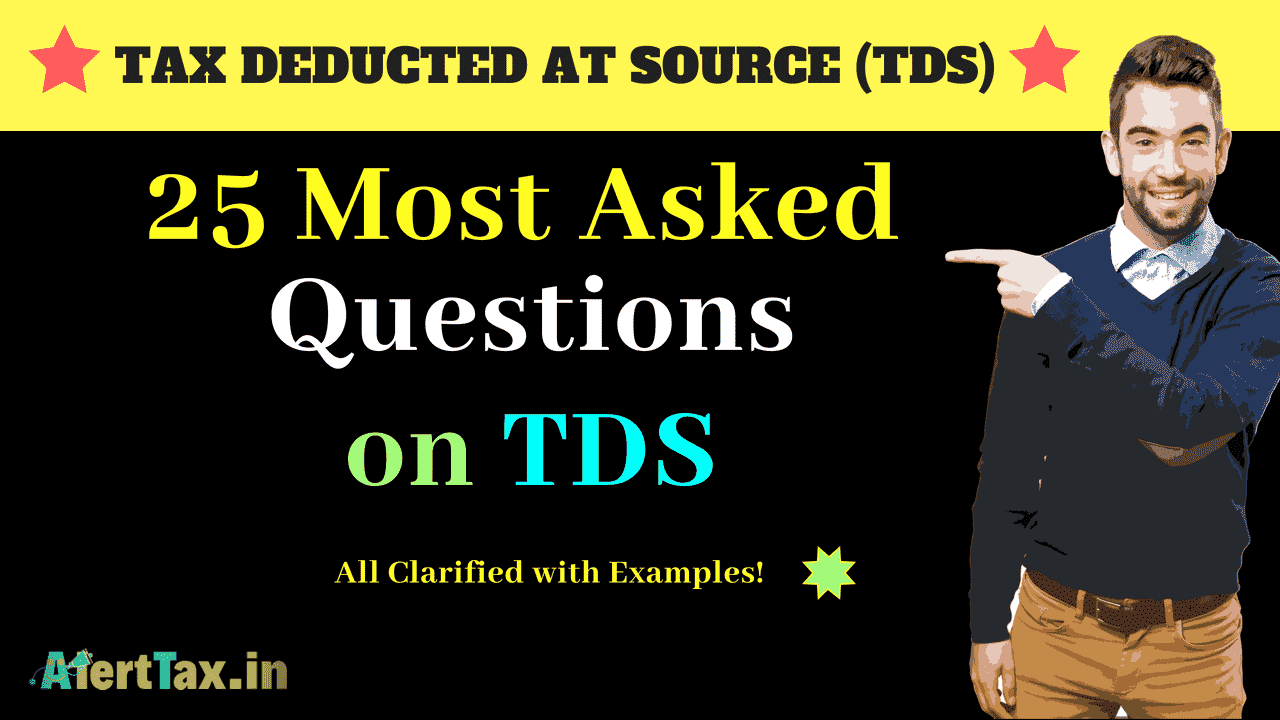 25 most asked questions on tds