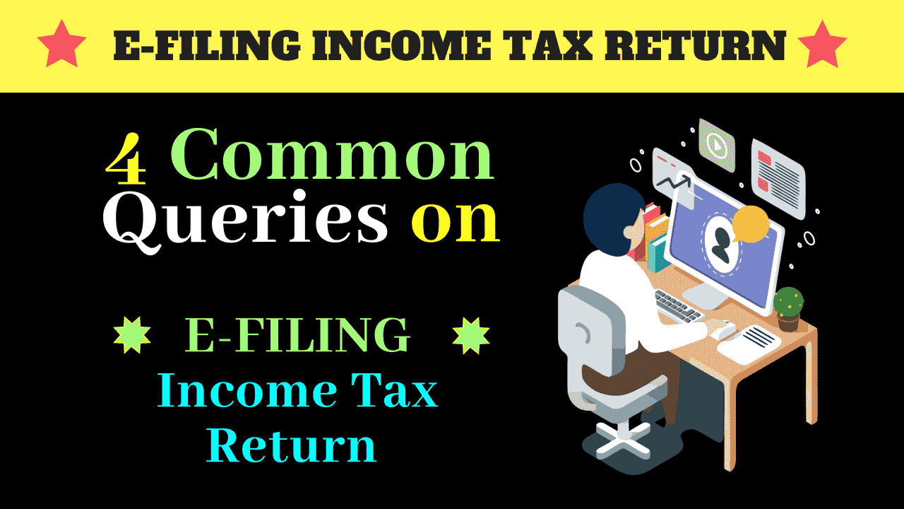 QUESTIONS ON INCOME TAX RETURN EFILING