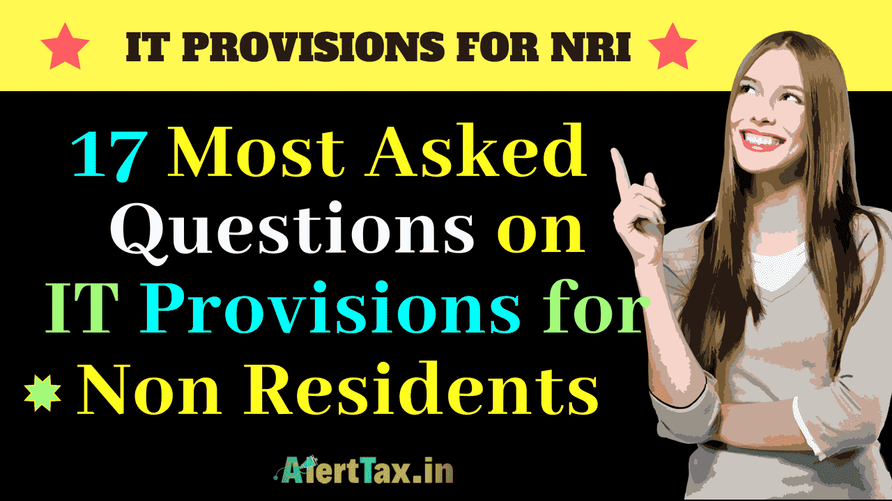 NRI PROVISIONS INCOME TAX QUESTIONS