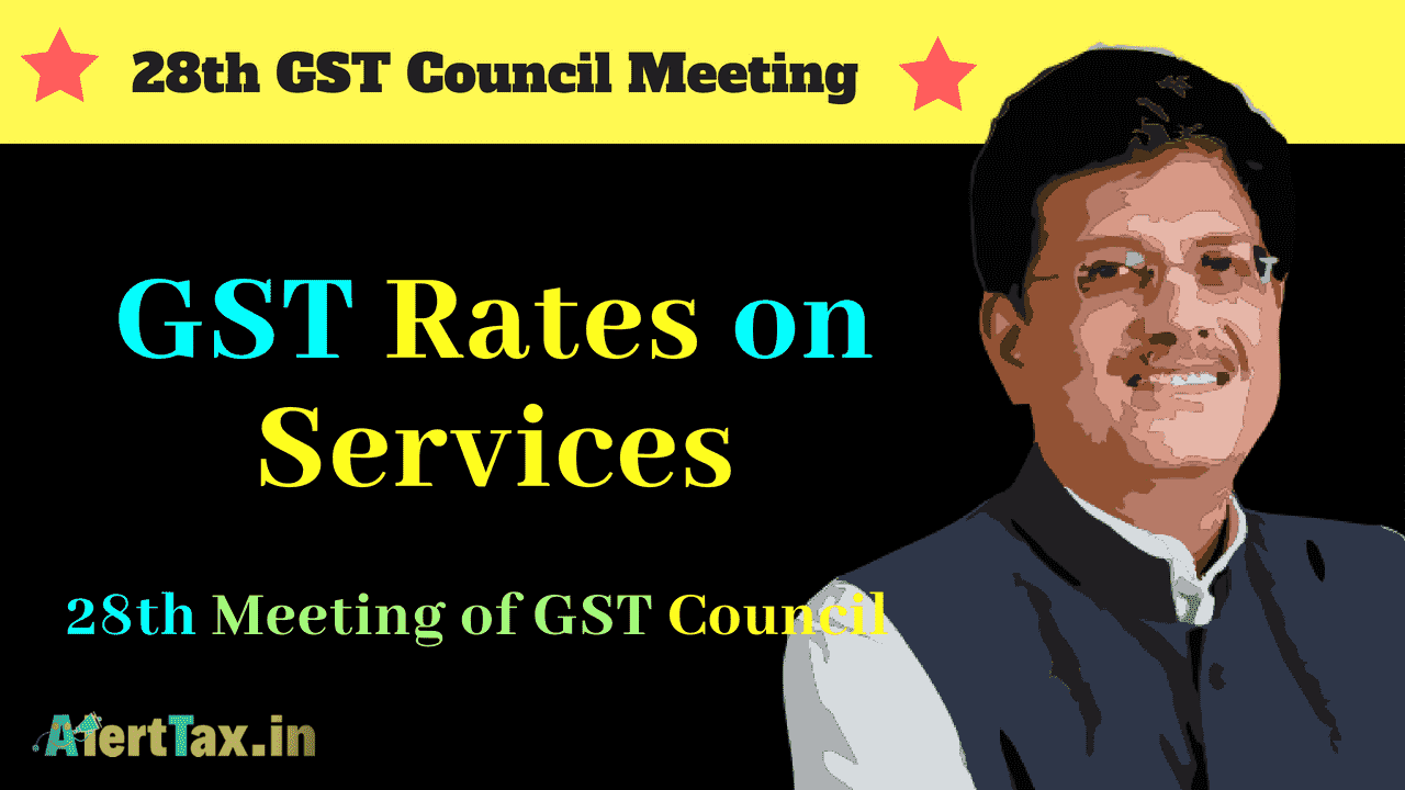 gst rates on services after 28th gst council meeting-min